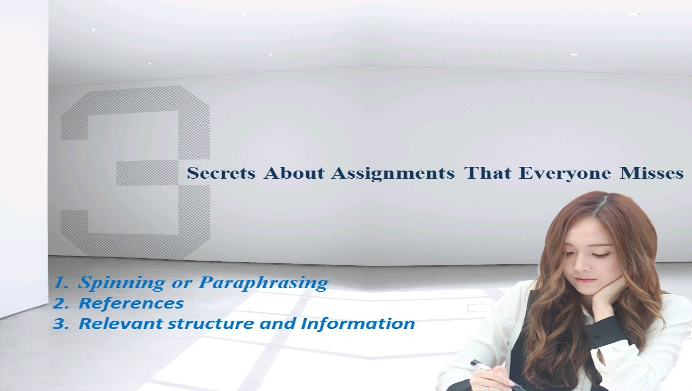 3 Secrets About Assignments That Everyone Misses