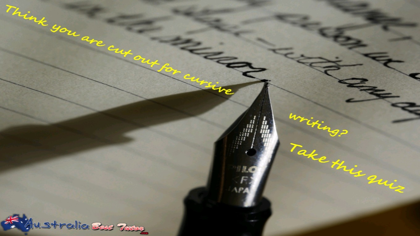 Think you are cut out for cursive writing - Take this quiz