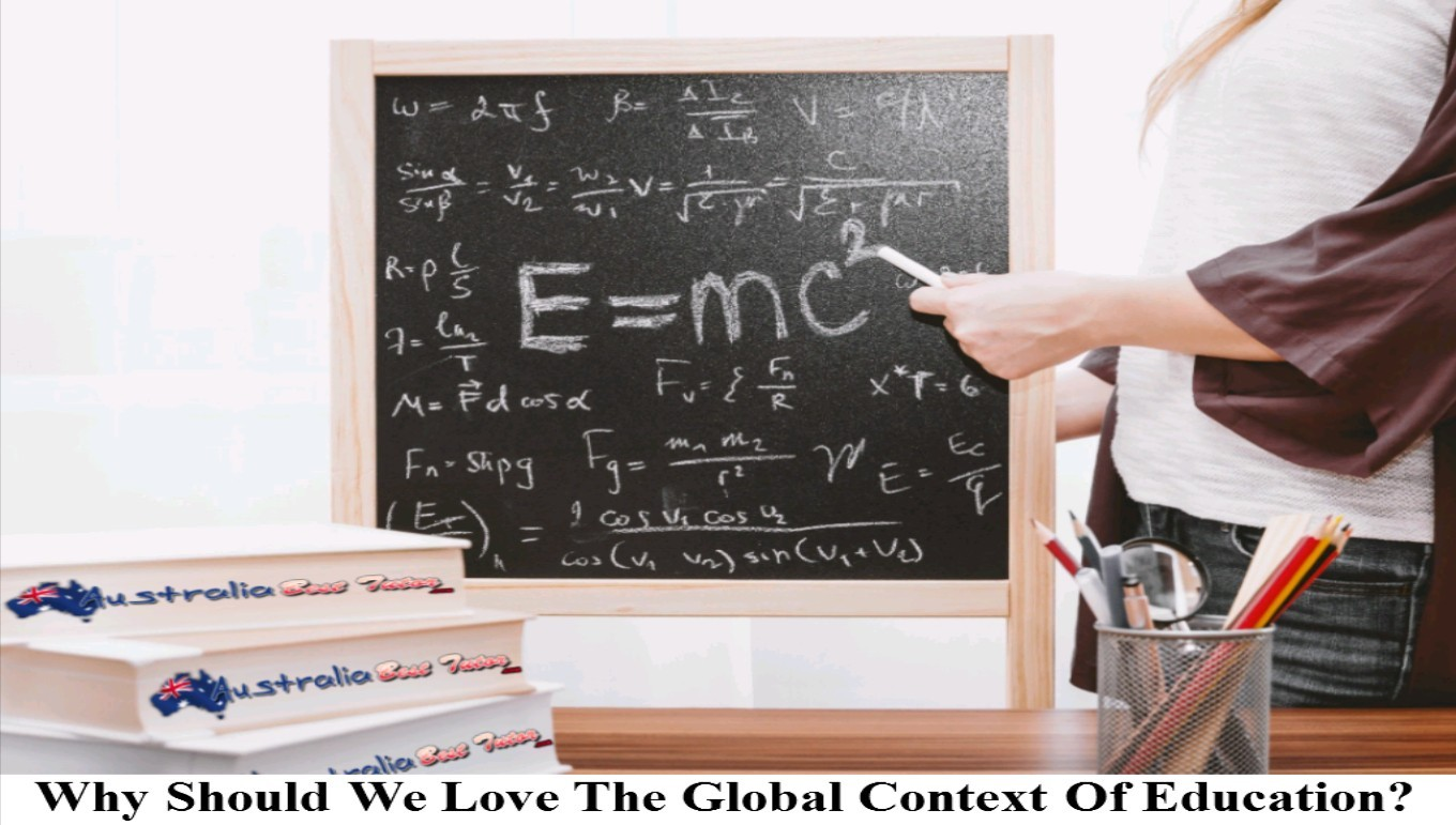 Why Should We Love The Global Context Of Education?