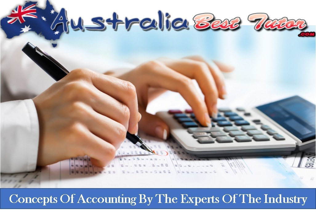 Concepts Of Accounting By The Experts Of The Industry