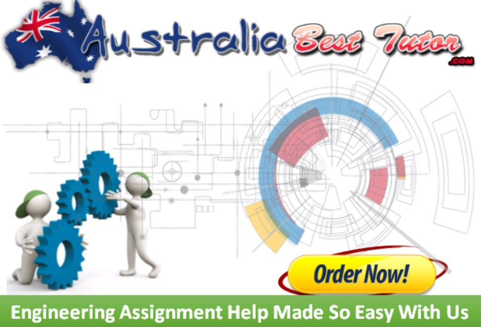 Engineering Assignment Help Made So Easy With Us