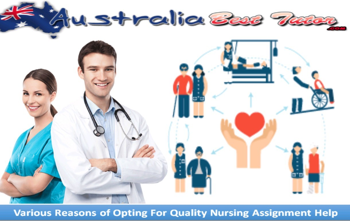 Various Reasons of Opting For Quality Nursing Assignment Help